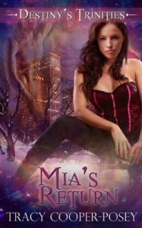 Mia's Return - Tracy Cooper-Posey