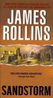 (SANDSTORM LP ) By Rollins, James (Author) Paperback Published on (08, 2011) - James Rollins