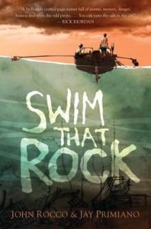 Swim That Rock - John Rocco, Jay Primiano
