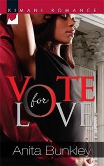 Vote for Love - Anita Bunkley
