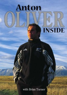 Anton Oliver Inside - Brian Turner