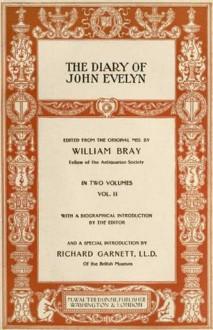 The Diary of John Evelyn, Volume II (of 2) - John Evelyn