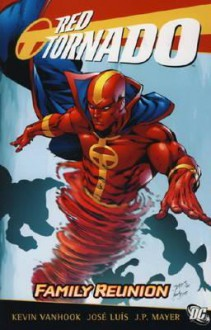 Red Tornado: Family Reunion. Writer, Kevin Vanhook - Kevin VanHook