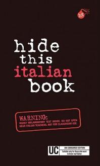 Hide This Italian Book - APA Editors, APA Editors