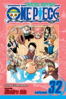 One Piece, Vol. 32: Love Song - Eiichiro Oda