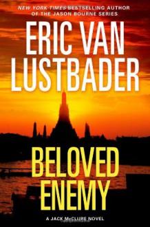 Beloved Enemy - Eric Van Lustbader