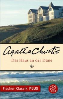 Das Haus an der Düne: Roman (Fischer Klassik PLUS) (German Edition) - Monika Gripenberg, Agatha Christie