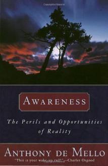 Awareness - Anthony de Mello, J. Francis Stroud