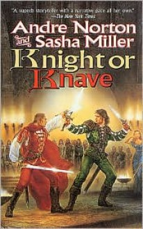 Knight or Knave - Andre Norton,Sasha Miller