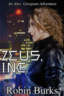 Zeus, Inc. - Robin Burks
