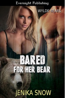 Bared for Her Bear - Jenika Snow