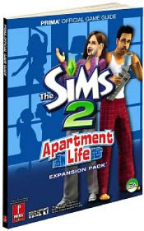 Sims 2 Apartment Life, The: Prima Official Game Guide - Prima Publishing