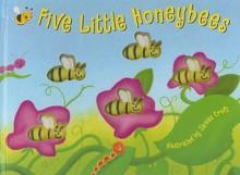 Five Little Honeybees - James Croft