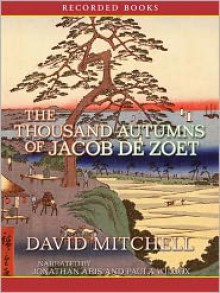 The Thousand Autumns of Jacob de Zoet - David Mitchell, Paula Wilcox, Jonathan Aris
