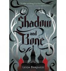 SHADOW AND BONE BY Bardugo, Leigh(Author)06-2012( Hardcover ) - Leigh Bardugo