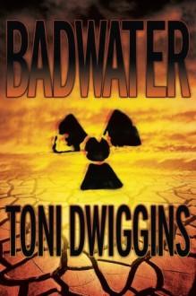 Badwater (Forensic Geology, #1) - Toni Dwiggins