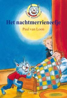 Het nachtmerrieneefje - Paul van Loon, Hugo van Look