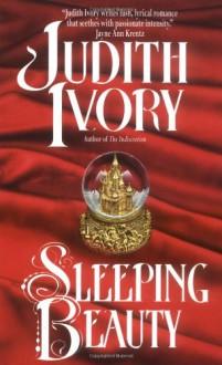 Sleeping Beauty - Judith Ivory