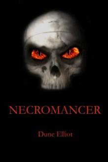 Necromancer - Dune Elliot