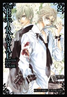 The Betrayal Knows My Name, Volume 2 - Hotaru Odagiri