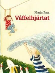 Våffelhjärtat - Maria Parr