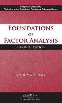 The Foundations of Factor Analysis - Stanley A. Mulaik