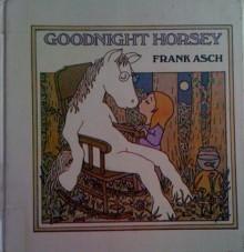Goodnight Horsey - Frank Asch