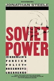 Soviet Power - Jonathan Steele