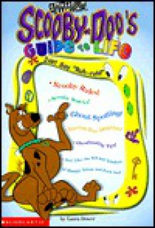 "Scooby-Doo's Guide to Life-Just Say ""Ruh-Roh!"": Just Say ""Ruh-Roh - Laura Dower"