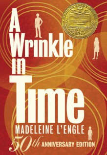 A Wrinkle in Time: 50th Anniversary Commemorative Edition - Madeleine L'Engle