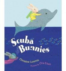 Scuba Bunnies - Christine Loomis