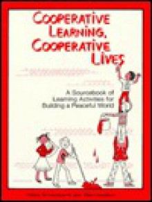Cooperative Learning Cooperative Lives - Nancy Schniedewind, Ellen Davidson