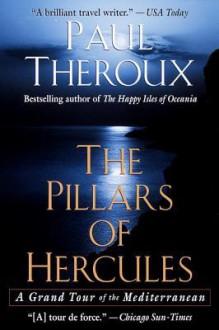 Pillars of Hercules - Paul Theroux