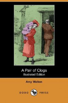 A Pair of Clogs - Amy Walton
