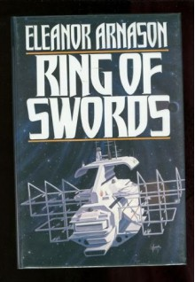 Ring of Swords - Eleanor Arnason