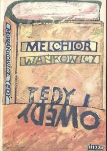 Tędy i owędy - Melchior Wańkowicz