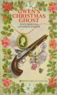Gwen's Christmas Ghost - Lynn Kerstan, Alicia Rasley