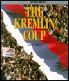 The Kremlin Coup - Laurie Nadel