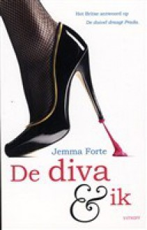De diva en ik - Jemma Forte, Annemarie van Pruyssen