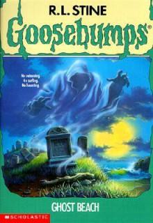 Ghost Beach (Goosebumps, #22) - R.L. Stine, Garry Wills