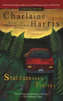 Shakespeare's Trollop (Lily Bard Mysteries) - Charlaine Harris