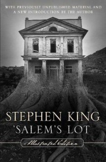 'Salem's Lot: Illustrated Edition - Jerry Uelsmann, Stephen King