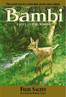 Bambi - Life in the Woods - Felix Salten, Barbara Cooney, Whittaker Chambers