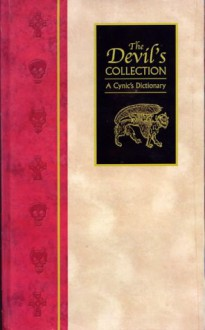 The Devil's Collection: A Cynic's Dictionary - Maggie Pinkney