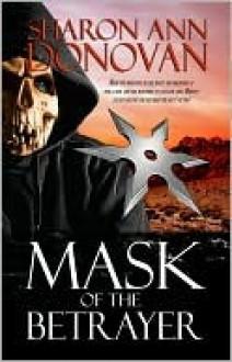 Mask of the Betrayer - Sharon Donovan