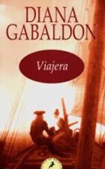 Viajera (Forastera, #3) - Diana Gabaldon