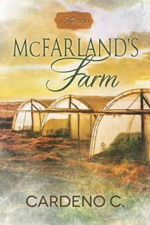 McFarland's Farm - Cardeno C.