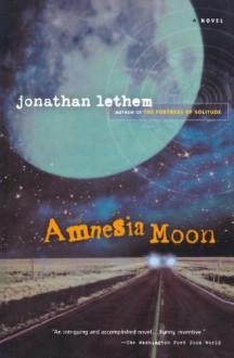 Amnesia Moon - Jonathan Lethem