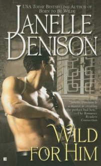 Wild for Him - Janelle Denison