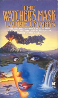 The Watcher's Mask - Laurie J. Marks